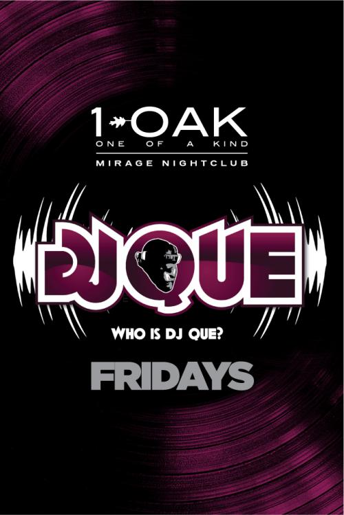 1 Oak Nightclub Las Vegas, Featuring DJ Que