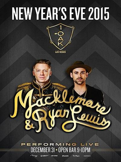 1 Oak Nightclub Las Vegas NYE 2015, Featuring Macklemore and Ryan Lewis