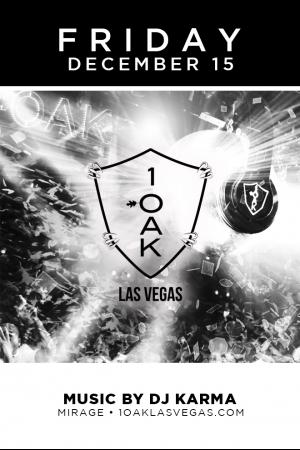 1 Oak Nightclub Las Vegas, Featuring DJ Karma
