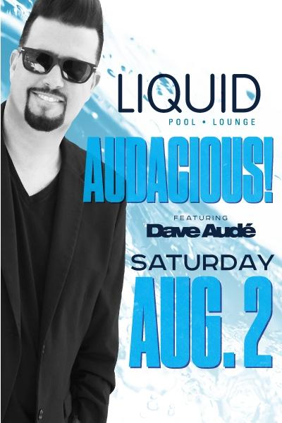 Liquid Pool & Lounge, Las Vegas, featuring Dave Audé