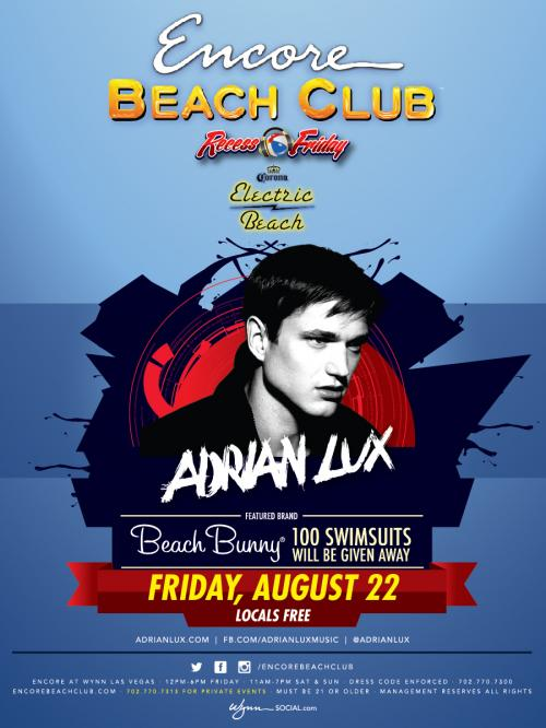 Encore Beach Club Las Vegas featuring Adrian Lux
