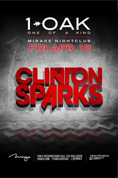 1 Oak Nightclub Las Vegas, Featuring Clinton Sparks