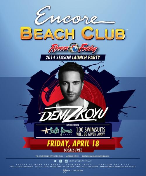 Encore Beach Club,Las Vegas, Featuring DenizKoyu
