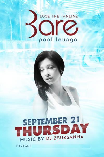 Bare Pool Party Las Vegas, Featuring DJ Zsuzsanna