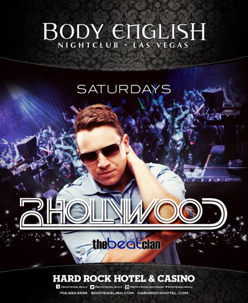 Body English Nightclub,Las Vegas, Featuring DJ Hollywood