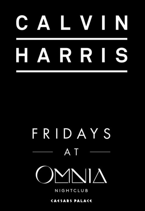 Omnia Nightclub Las Vegas, Fridays Featuring  Calvin Harris
