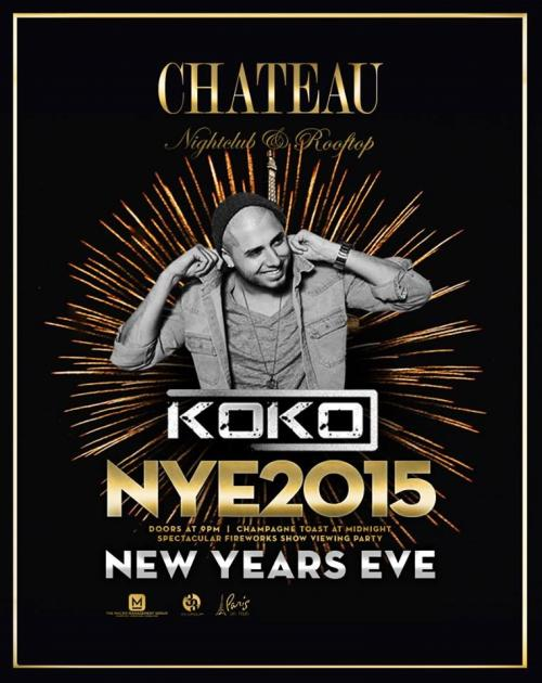 Chateau Las Vegas NYE 2015 with Koko