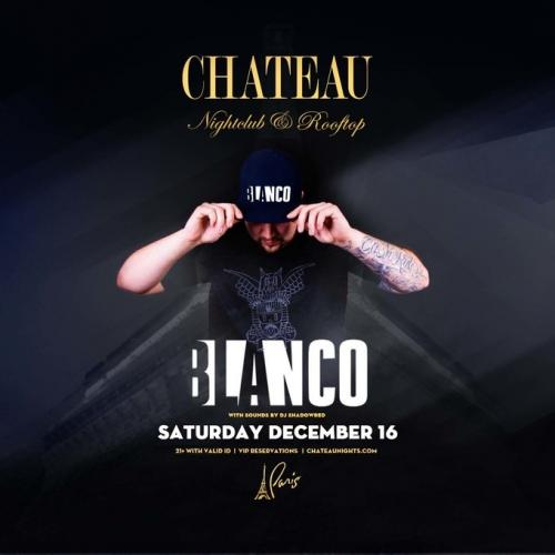 Chateau Nightclub Las Vegas, Featuring DJ Blanco