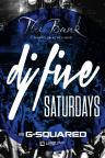 The Bank Nightclub Las Vegas, DJ Five Saturdays