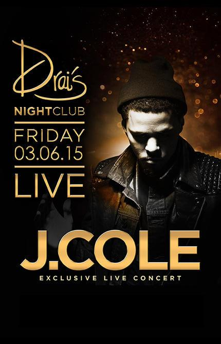 Drais  Nightclub Las Vegas, Featuring A LIVE PERFORMANCE BY J-COLE