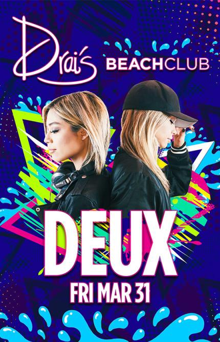 Drais Beach Club Pool Party, Featuring DEUX