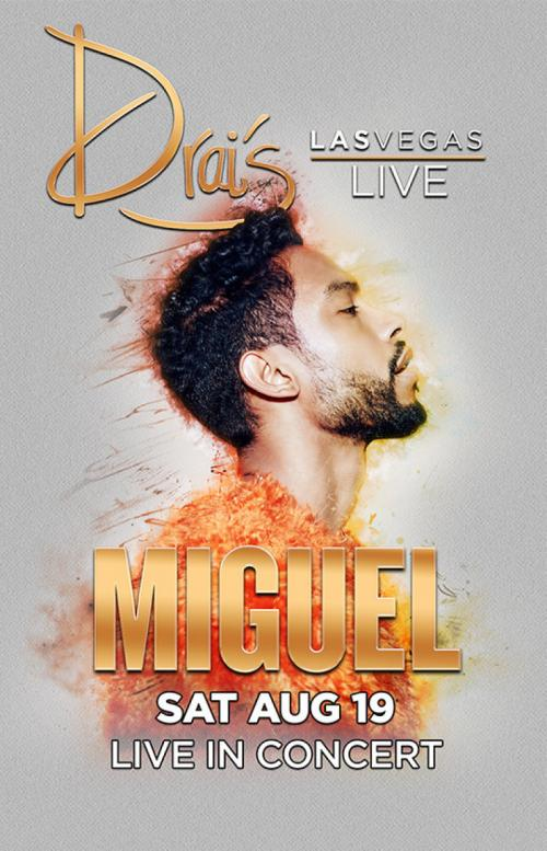 Drai's Nightclub Las Vegas, Featuring MIGUEL