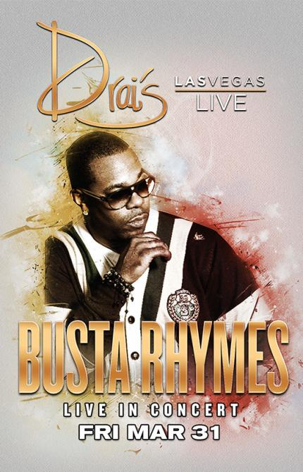 Drais Nightclub Las Vegas, Featuring Busta Rhymes