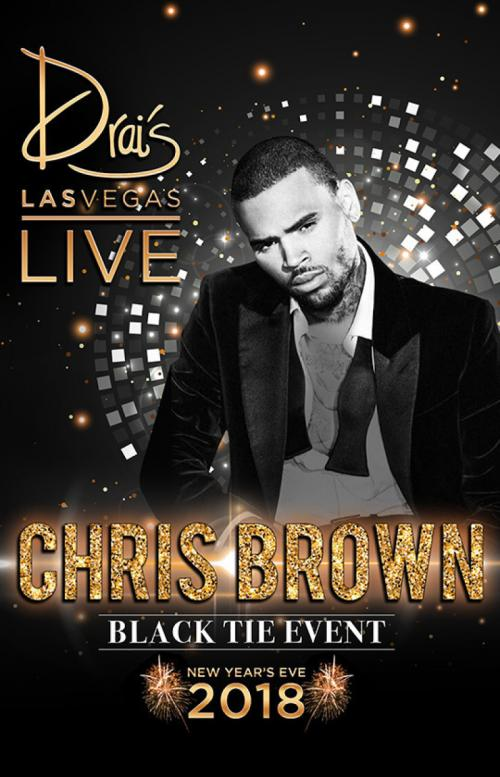 Drais Nightclub Las Vegas, NYE 2018 Featuring Chris Brown