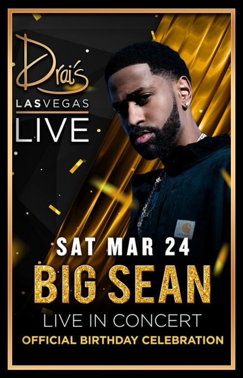 Drai's Nightclub Las Vegas, Featuring BIG SEAN