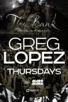 The Bank Nightclub Las Vegas, Glitz and Glamour Champagne Thursdays w/ Greg Lopez