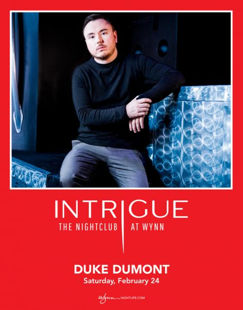 Intrigue Nightclub Las Vegas, Featuring DUKE DUMONT