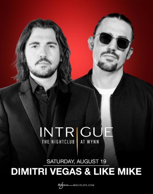 Intrigue Nightclub Las Vegas, Featuring Dimitri Vegas & Like Mike