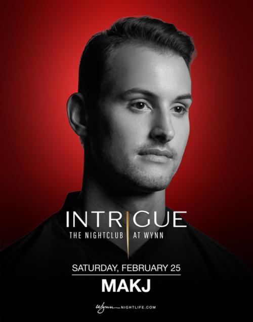 Intrigue Nightclub Las Vegas, Featuring MAKJ