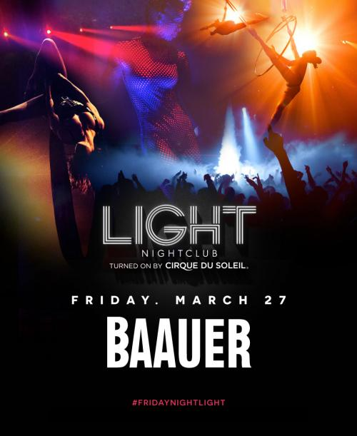 Light Nightclub Las Vegas, Featuring BAAUER