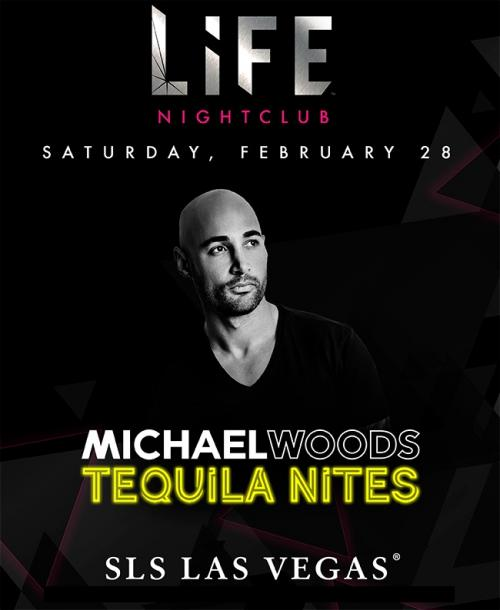 Life  Nightclub Las Vegas, Featuring  Michael Woods