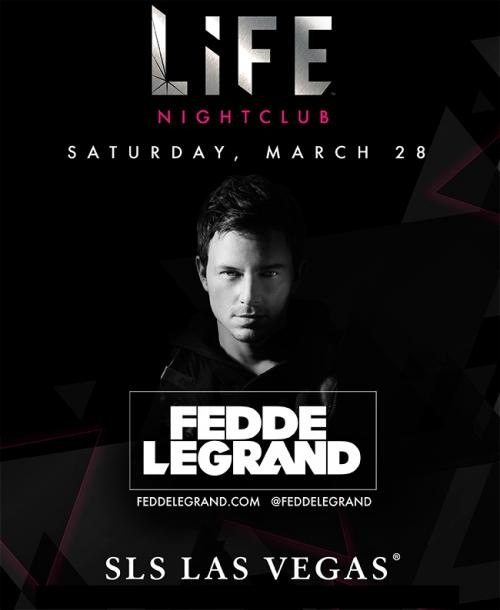 Life  Nightclub Las Vegas, Featuring  Fedde Le Grand
