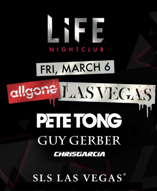 Life  Nightclub Las Vegas, Featuring  Pete Tong, Guy Gerber, Chris Garcia