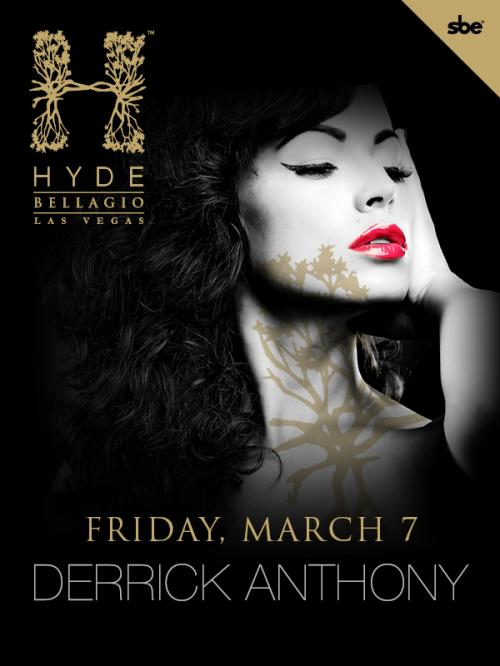 Hyde Bellagio Nightclub,Las Vegas, Featuring Derrick Anthony