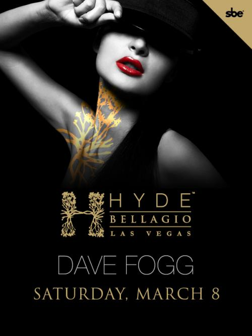 Hyde Bellagio,Las Vegas, Featuring Dave Fogg
