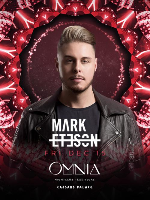 Omnia Nightclub Las Vegas, Featuring Mark Eteson