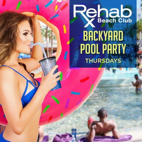 Rehab Pool Party, Backyard Thursdays