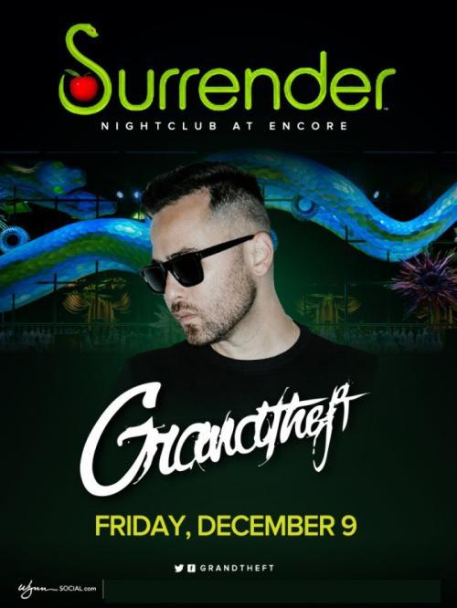 Surrender Nightclub Las Vegas, Featuring Grandtheft