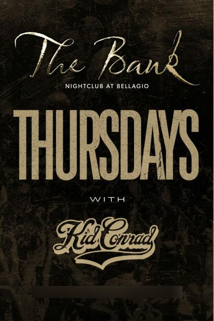 Bank Nightclub Las Vegas, Featuring BANK THURSDAYS WITH DJ KID CONRAD