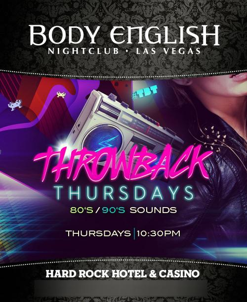 Body English Nightclub Las Vegas, Featuring Body English Throwback Thursdays