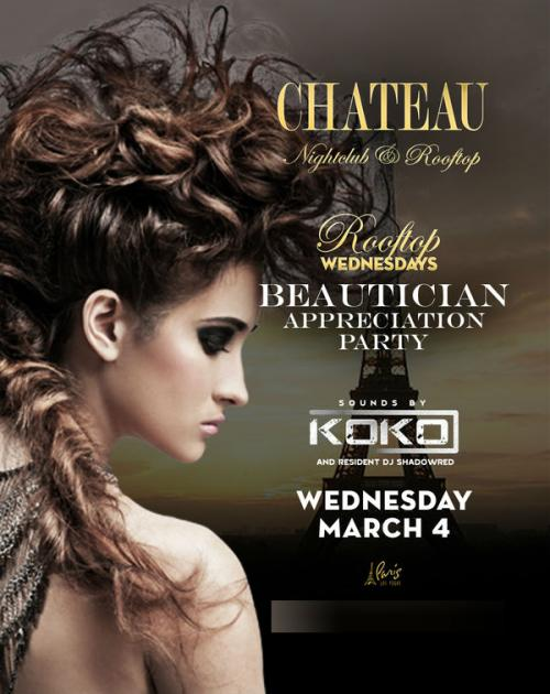 Chateau Nightclub Las Vegas, Featuring Beautician Appreciation Party with sounds by DJ SHADOWRED & KoKo