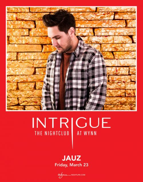 Intrigue Nightclub Las Vegas, Featuring JAUZ