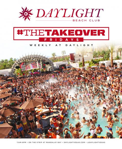 Daylight Beach Club Las Vegas, #TheTakeover Fridays